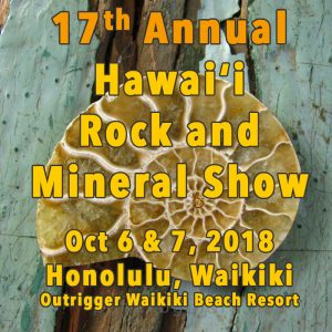 2018 Annual Rock and Mineral Show in Hawaii