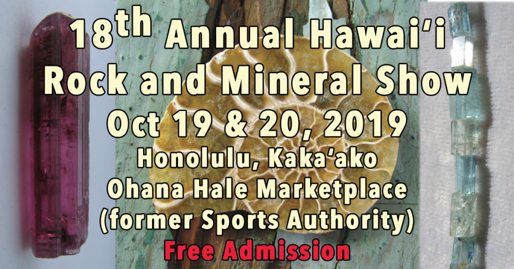 18th Annual Hawaii Rock and Mineral Show